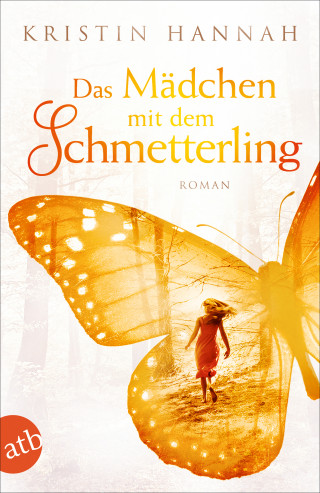 Kristin Hannah: Das Mädchen mit dem Schmetterling