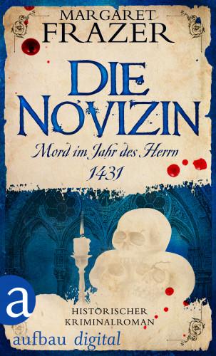 Margaret Frazer: Die Novizin. Mord im Jahr des Herrn 1431