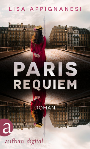 Lisa Appignanesi: Paris Requiem