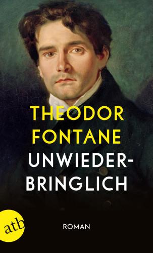 Theodor Fontane: Unwiederbringlich