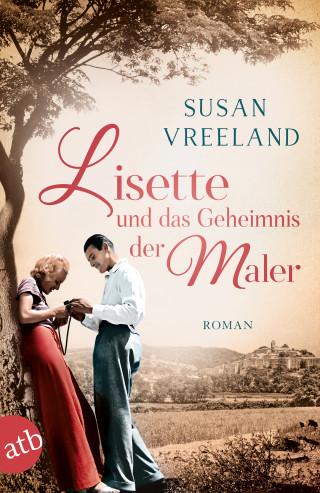 Susan Vreeland: Lisette und das Geheimnis der Maler