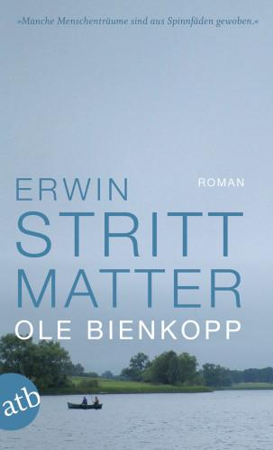 Erwin Strittmatter: Ole Bienkopp