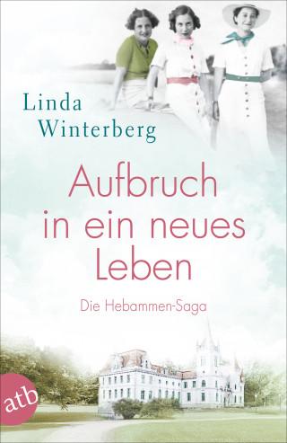 Linda Winterberg: Aufbruch in ein neues Leben