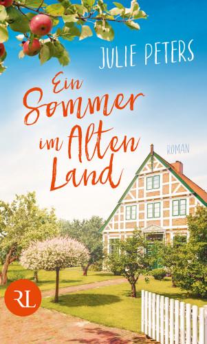 Julie Peters: Ein Sommer im Alten Land