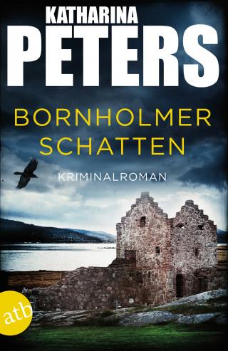 Katharina Peters: Bornholmer Schatten