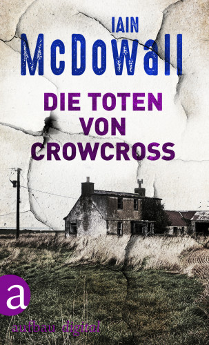 Iain McDowall: Die Toten von Crowcross