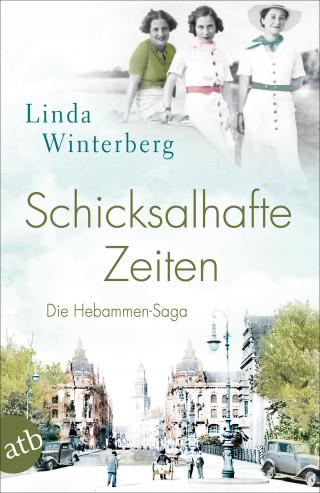 Linda Winterberg: Schicksalhafte Zeiten