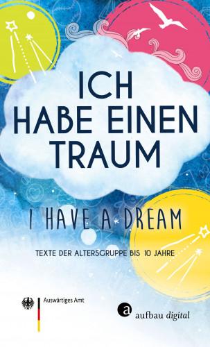 Ich habe einen Traum - I have a dream