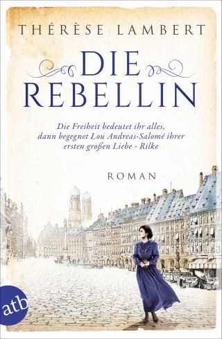 Thérèse Lambert: Die Rebellin