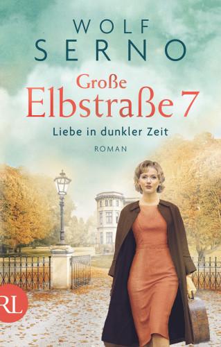Wolf Serno: Große Elbstraße 7 - Liebe in dunkler Zeit