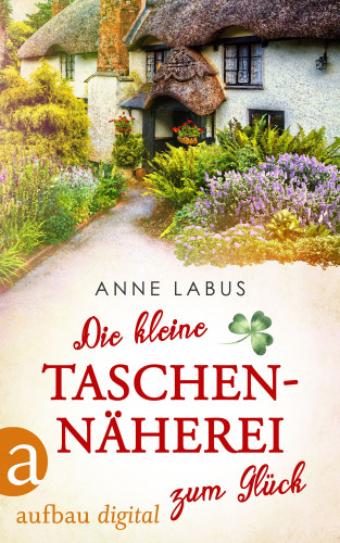 Anne Labus: Die kleine Taschennäherei zum Glück