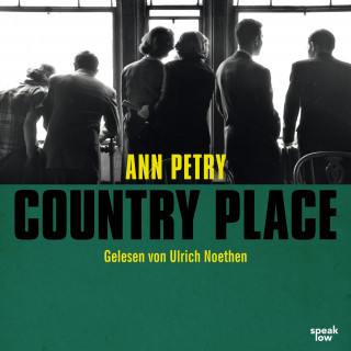 Ann Petry: Country Place (Ungekürzte Lesung)