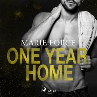Marie Force: One Year Home
