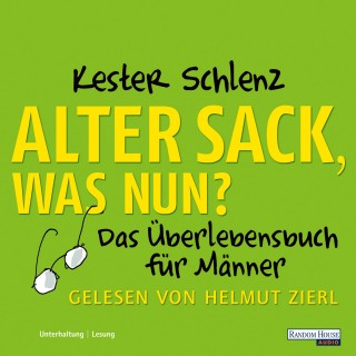 Kester Schlenz: Alter Sack, was nun?
