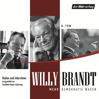 Willy Brandt: Mehr Demokratie wagen