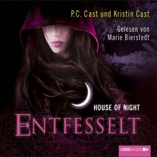 P.C. Cast, Kristin Cast: House of Night, Teil 11: Entfesselt