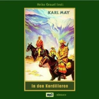 Karl May: In den Kordilleren