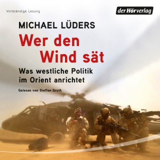 Michael Lüders: Wer den Wind sät