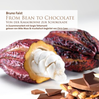 Bruno Faist: From Bean To Chocolate