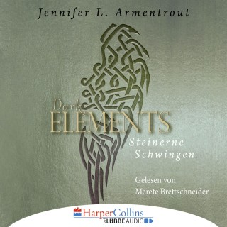 Jennifer L. Armentrout: Steinerne Schwingen - Dark Elements 1