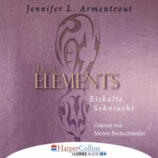 Jennifer L. Armentrout: Eiskalte Sehnsucht - Dark Elements 2