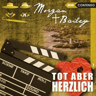 Timo Reuber, Markus Topf: Morgan & Bailey, Folge 7: Tot aber herzlich