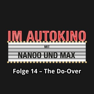 Chris Nanoo, Max Nachtsheim: Im Autokino, Folge 14: The Do-Over