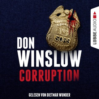 Don Winslow: Corruption (Ungekürzt)