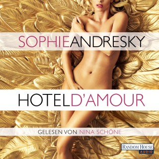 Sophie Andresky: Hotel D'Amour