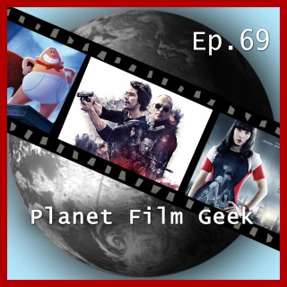 Johannes Schmidt, Colin Langley: Planet Film Geek, PFG Episode 69: American Assassin, What Happened to Monday, Captain Underpants