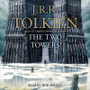 J. R. R. Tolkien: The Two Towers (The Lord of the Rings, Book 2)