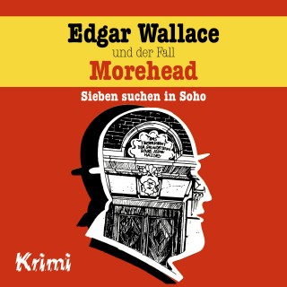 Ludger Billerbeck: Edgar Wallace, Nr. 3: Edgar Wallace und der Fall Morehead