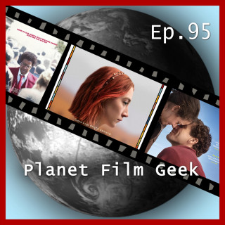 Colin Langley, Johannes Schmidt: Planet Film Geek, PFG Episode 95: Lady Bird, Stronger, Roman J. Israel, Esq.