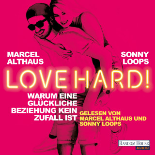 Sonny Loops, Marcel Althaus: Love Hard!