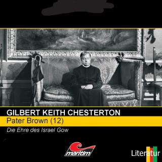 Gilbert Keith Chesterton: Pater Brown, Folge 12: Die Ehre des Israel Gow