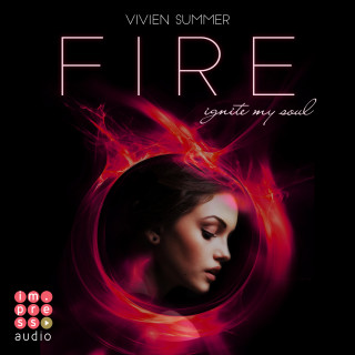 Vivien Summer: Die Elite. Fire