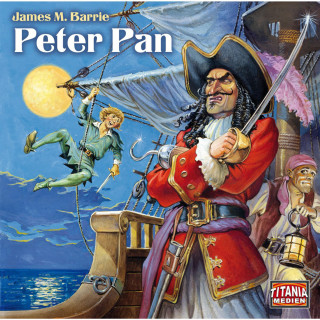 James M. Barrie: Peter Pan (Titania Special Folge 3)