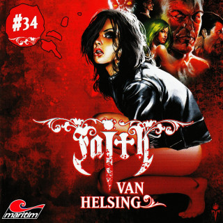 Simeon Hrissomallis: Faith - The Van Helsing Chronicles, Folge 34: Gefangen in der Psychoklinik