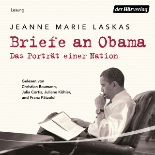 Jeanne Marie Laskas: Briefe an Obama
