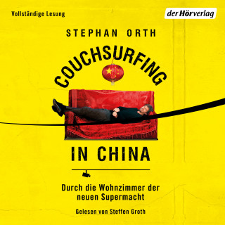 Stephan Orth: Couchsurfing in China
