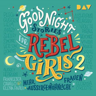 Elena Favilli, Francesca Cavallo: Good Night Stories for Rebel Girls 2