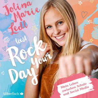 Jolina Marie Ledl: Rock Your Day
