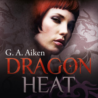 G.A. Aiken: Dragon Heat