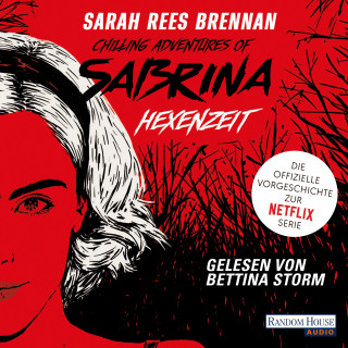 Sarah Rees Brennan: Chilling Adventures of Sabrina: Hexenzeit
