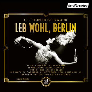 Christopher Isherwood: Leb wohl, Berlin