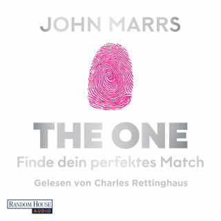 John Marrs: The One - Finde dein perfektes Match