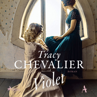 Tracy Chevalier: Violet