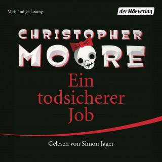 Christopher Moore: Ein todsicherer Job