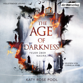 Katy Rose Pool: The Age of Darkness - Feuer über Nasira