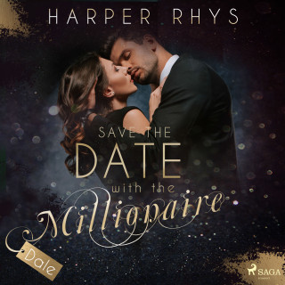 Harper Rhys: Save the Date with the Millionaire - Dale